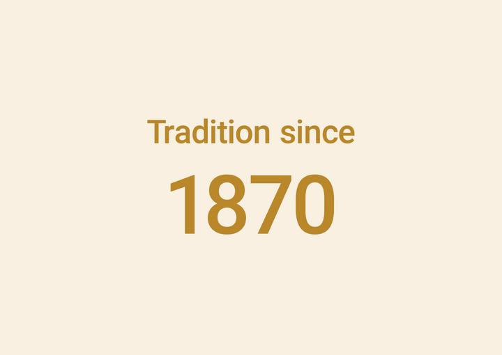tradition since 1870